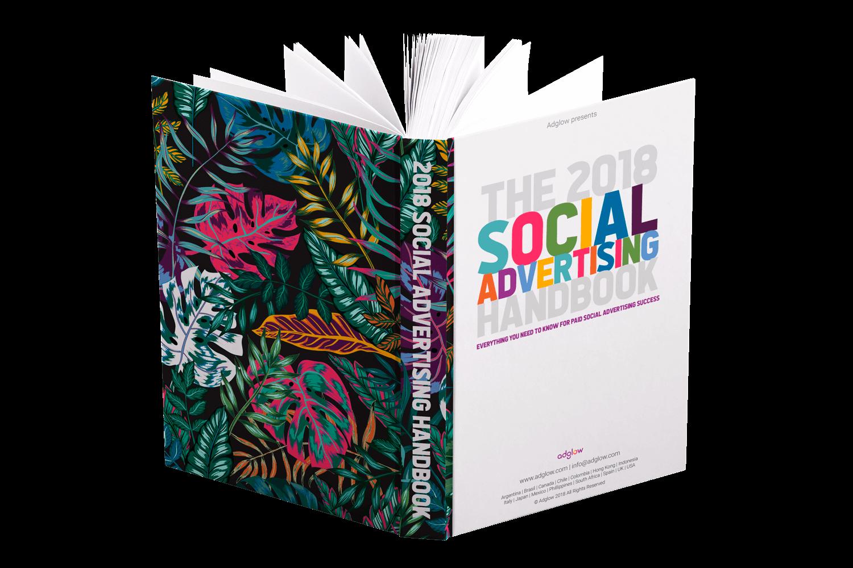 https://www.adglow.com/hubfs/resources/guides/Social_Ad_Handbook_2018/social-ad-guide-mockup-2-comp.png